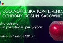 Ogólnopolska Konferencja Ochrony Roślin Sadowniczych już 6 i 7 marca