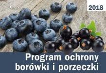 Program ochrony borówki i porzeczki na rok 2018