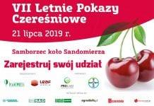 Zaproszenie na VII Letnie Pokazy Czereśniowe – 21.07.2019