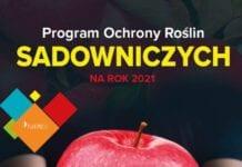 Program Ochrony Roślin Sadowniczych edycja 2021