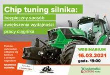 Już we wtorek 16.03.2021 webinarium pt. Chip tuning silnika: bezpieczny sposób zwiększenia wydajności pracy ciągnika