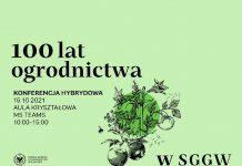 ZAPROSZENIE  100-lat ogrodnictwa w SGGW